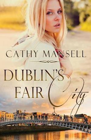 Bog, hæftet Dublin's Fair City af Cathy Mansell