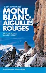 Selected Climbs: Mont Blanc & the Aiguilles Rouges