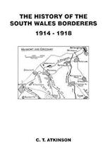 The History of the South Wales Borderers 1914-1918 af C. T. Atkinson