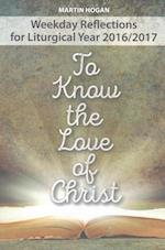To Know the Love of Christ