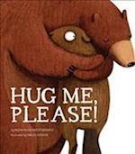 Hug Me, Please