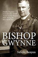 Bishop Gwynne (Wolverhampton Military Studies)