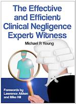 Effective and Efficient Clinical Negligence Expert Witness