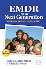 Emdr for the Next Generation-Healing Children and Families 2nd Ed