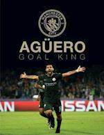 Aguero: Goal King