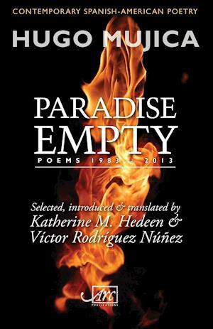 Bog, hæftet Paradise Empty: Poems 1983-2013 af Hugo Mujica