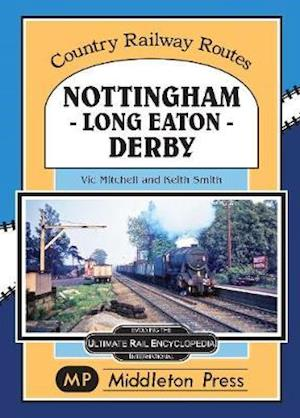 Nottingham - Long Eaton - Derby.
