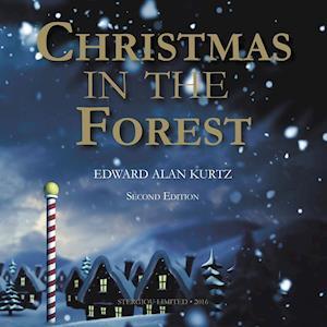Bog, hæftet Christmas In The Forest af Edward Alan Kurtz