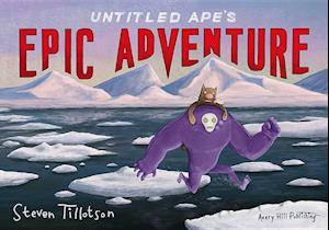 Bog, paperback Untitled Ape's Epic Adventure af Steven Tillotson
