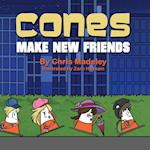 Cones Make New Friends af Chris Madeley