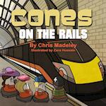 Cones On The Rails af Chris Madeley