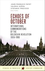 Echoes of October (Studies in Twentieth Century Communism Series)