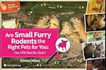 Are Small Furry Rodents the Right Pet for You (The Pet Detectives Series)