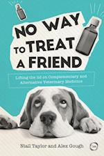 No Way to Treat a Friend (Evidence Based Science)