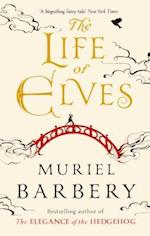 The Life of Elves af Muriel Barbery