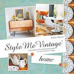 Style Me Vintage: Home (Style Me Vintage)