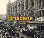 Brisbane (Then and Now174)