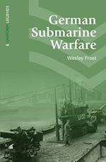German Submarine Warfare (Uniform Legends)