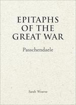 Epitaphs of the Great War Passchendaele