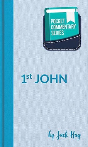 Bog, paperback Pocket Commentary Series - 1 John af Jack Hay