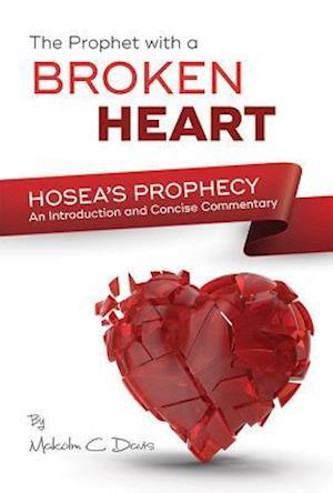 Bog, paperback Israel's Broken-Hearted Prophet af Malcolm Davis