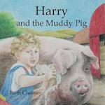 Harry and the Muddy Pig af Ruth Chesney