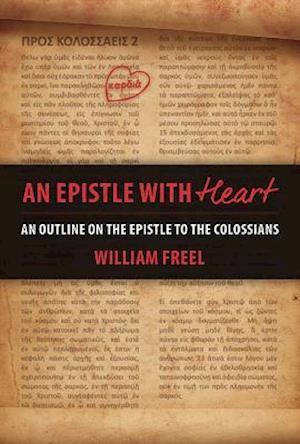 Bog, paperback An Epistle With Heart af William Freel
