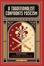A Traditionalist Confronts Fascism