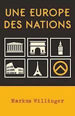 Une Europe Des Nations