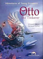 Otto the Tinkerer (Adventures of Young Dreamers Series)