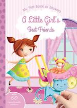 A Little Girl's Best Friends (My First Book of Stickers)