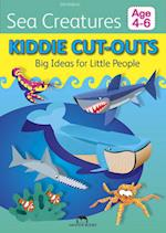 Sea Creatures (Kiddie Cut Outs Big Ideas for Little People)