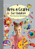 Arts & Crafts for Children (Creative Workshop)