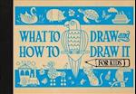 What to Draw and How to Draw It for Kids