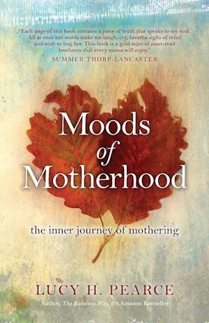 Bog, paperback Moods of Motherhood af Pearce H. Lucy