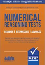 Numerical Reasoning Tests: Sample Beginner, Intermediate and Advanced Numerical Reasoning Test Questions and Answers (Testing Series)