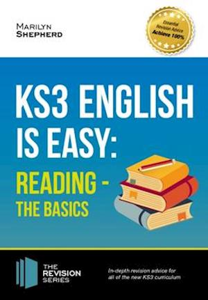 Bog, paperback KS3: English is Easy Reading (the Basics) Complete Guidance for the New KS3 Curriculum. Achieve 100% af Marilyn Shepherd