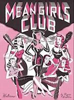 Mean Girls Club af Ryan Heshka
