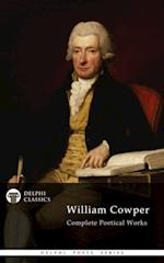 Complete Poetical Works of William Cowper (Delphi Classics) af William Cowper