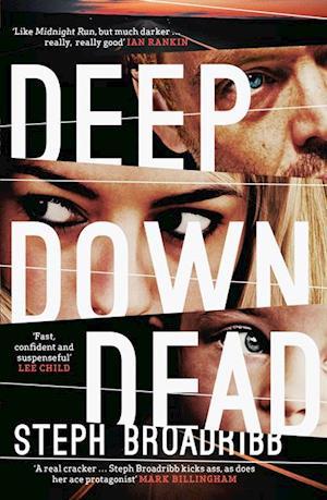 Deep Down Dead af Steph Broadribb