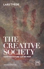 Creative Society: How the Future Can be Won
