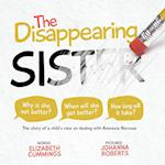The Disappearing Sister: The story of a child's view on dealing with Anorexia Nervosa