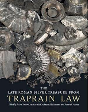 The Late Roman Silver Treasure from Traprain Law