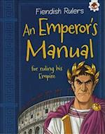 An Emperor's Manual for Ruling His Empire