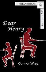 Dear Henry
