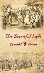 This Deceitful Light
