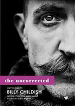 The Uncorrected Billy Childish