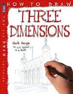 How To Draw Three Dimensions (How to Draw)
