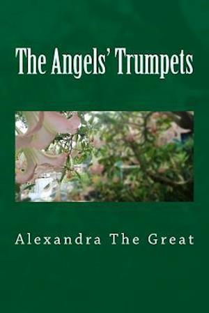Bog, paperback The Angels' Trumpets af Alexandra The Great