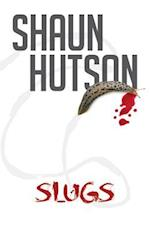 Slugs af Shaun Hutson